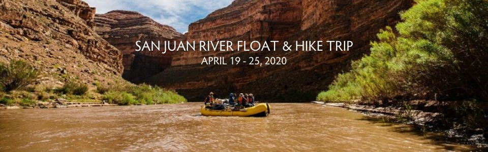 San Juan River Float and Hiking Adventure