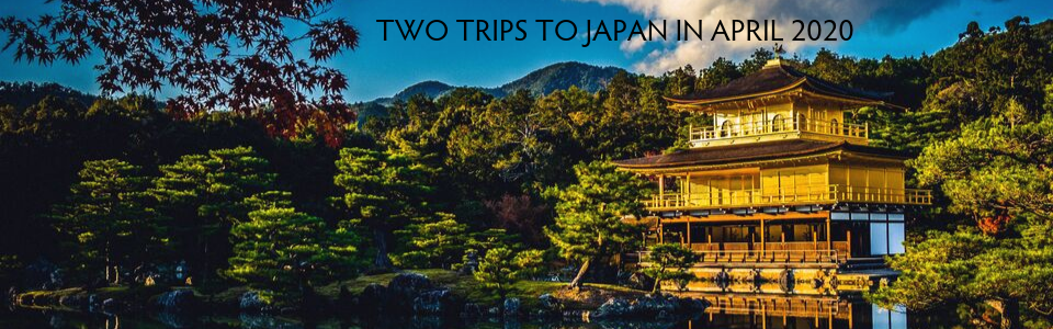 Japan Adventure Travel Trips, April 2020